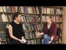 Интервью Анны Харченко с Анной Сонькиной