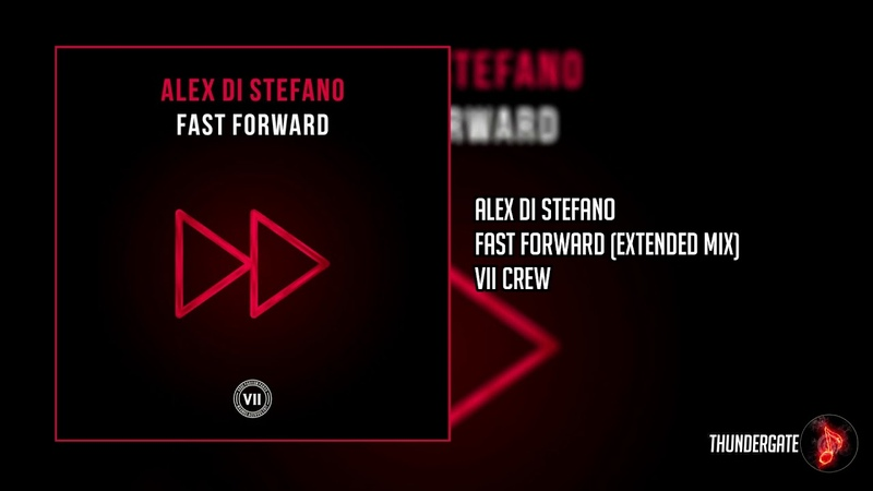Alex Di Stefano Fast Forward Extended Mix
