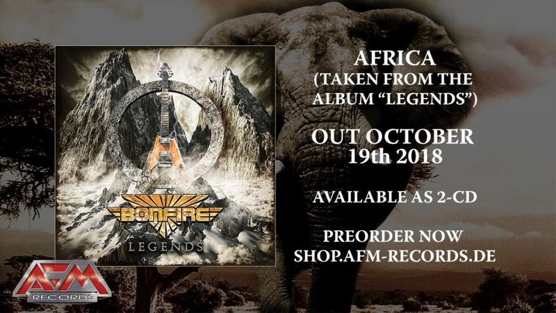 BONFIRE - Africa (2018) Official Audio Video AFM Records