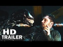 VENOM - Official Trailer 3 [HD] Tom Hardy, Michelle Williams (2018 Movie) Marvel Comics