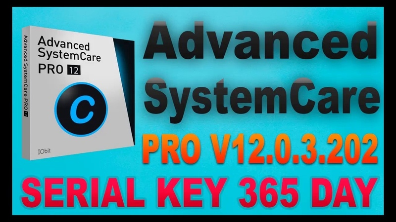 Iobit Advanced SystemCare V12.0.3 PRO Serial Key 100 working
