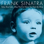 Frank Sinatra альбом Baby Blue Eyes