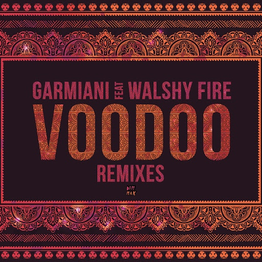 Garmiani альбом Voodoo (feat. Walshy Fire) (Remixes)