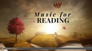 Classical Music for Reading   Debussy, Liszt, Mozart, Chopin, Beethoven