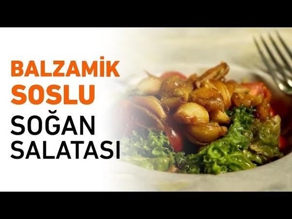 Balzamik Soslu Soğan Salatası Yapımı   Soğan Salatası Nasıl Yapılır?