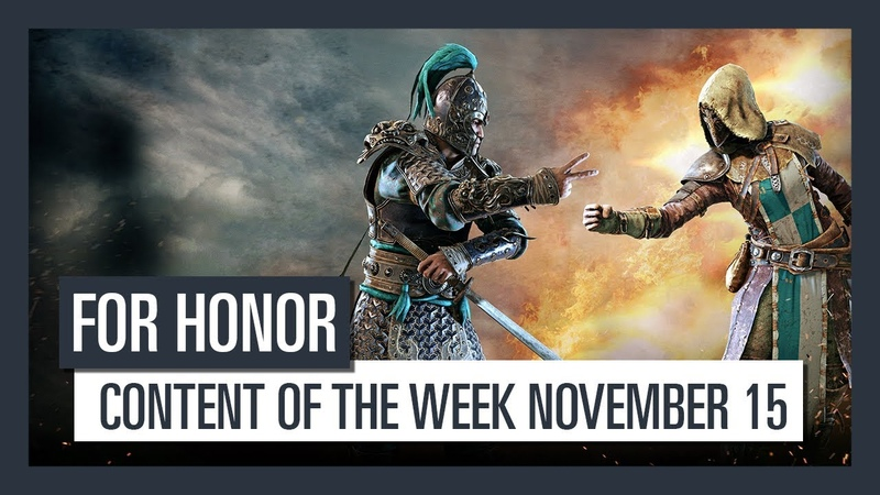 FOR HONOR - New content of the week (November 15)