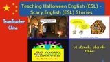 Teaching Halloween English (ESL) A Scary Story