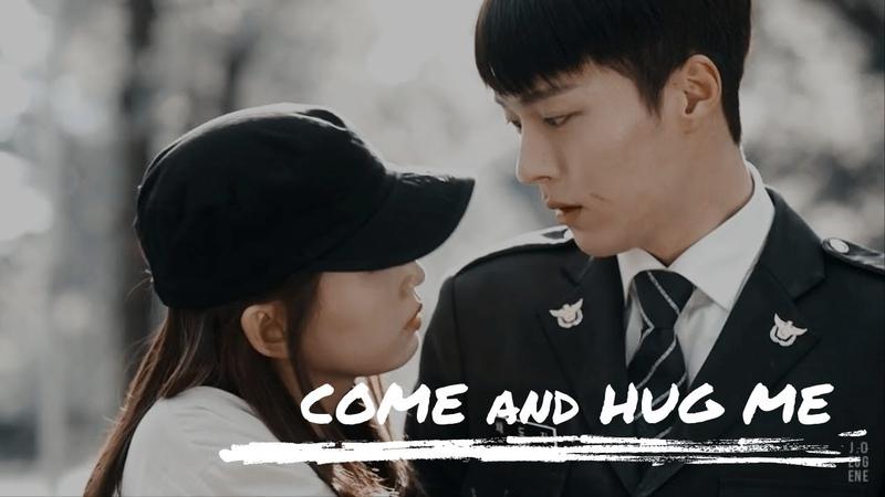 COME AND HUG ME || CHAE DO JIN - GIL NAK WON