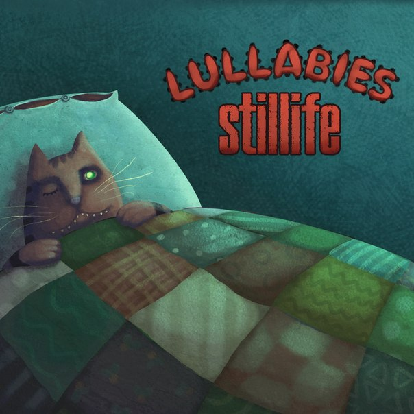 Вышел новый альбом STILLIFE - Lullabies (2012)
