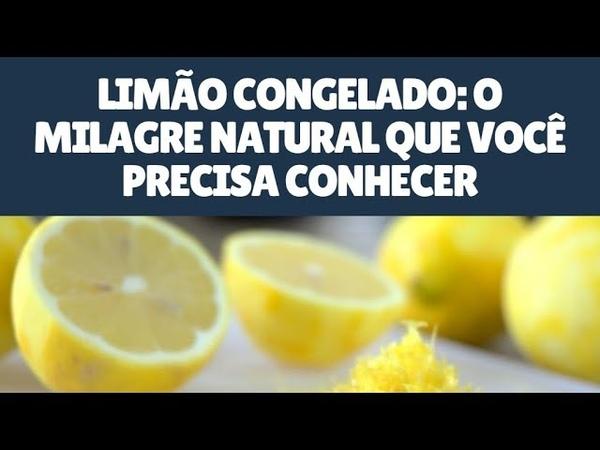 Limão Congelado: O Milagre Natural Que Você Precisa Conhecer