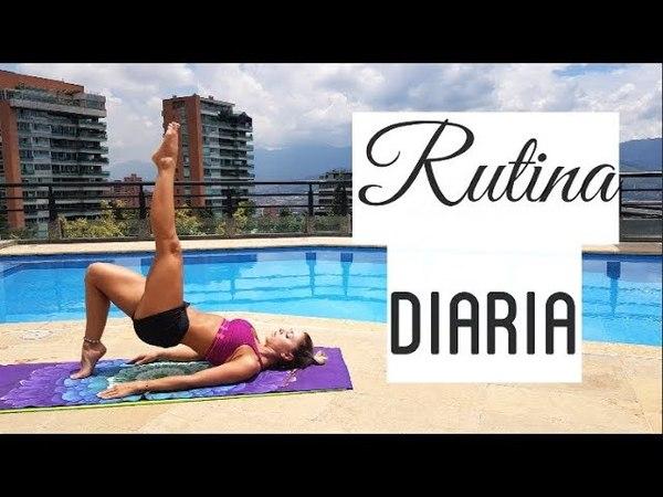 RUTINA DIARIA FACIL Y EFECTIVA! *Ejercicios Pilates* | Naty Arcila |