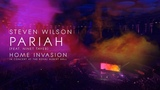Steven Wilson - Pariah (from Home Invasion In Concert at the Royal Albert Hall)