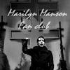 Мэрилин Мэнсон (Marilyn Manson) Фан-группа.