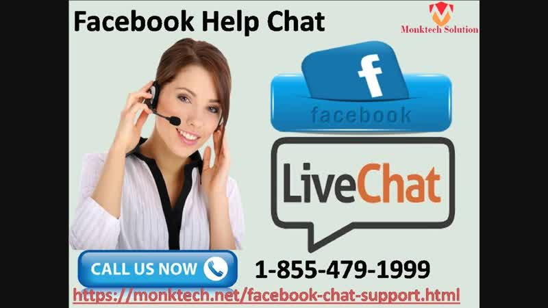 Opt our effective 1-855-479-1999 Facebook Help Chat facility for a quick remedy