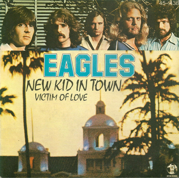 "EAGLES - ""NEW ID IN TOWN"""