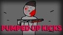PUMPED UP KICKS | 2D АНИМАЦИЯ [FOSTER THE PEOPLE] [RUS/ENG SUBS]