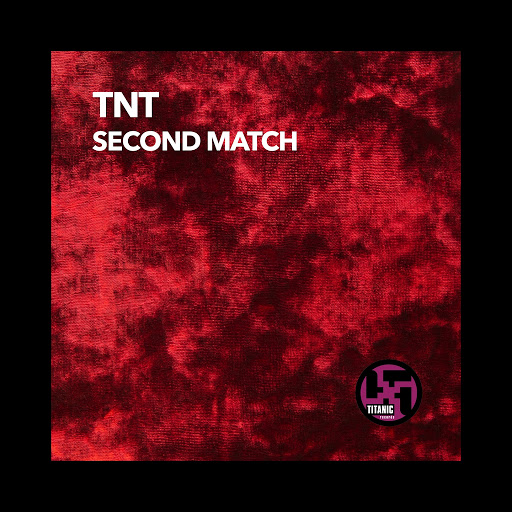 TNT альбом Second Match