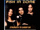 Fish in Zone - Strength To Carry On (1995)