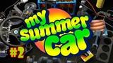 My Summer car - С чистого листа! #2