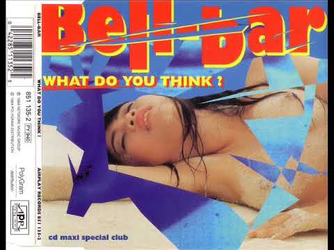BELL-BAR - What do you think (ding-dong mix)