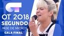 CREEP - ALBA RECHE | SEGUNDO PASE DE MICROS GALA FINAL | OT 2018