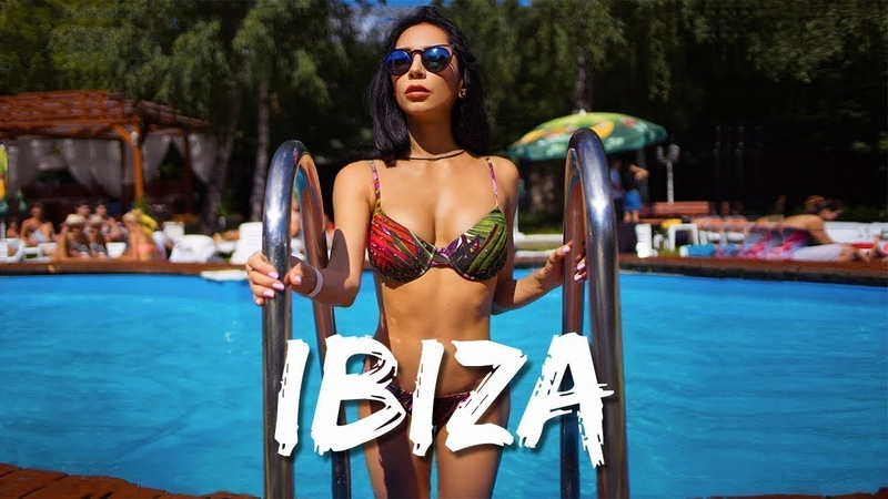 Ibiza Summer Mix 2018 ' Best Summer Hits - Best Of Tropical Deep House Music 2018 Chill Out Mix