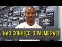 Carlos Sanches diz não conhecer o Palmeiras