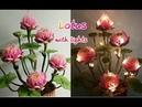 ดอกไม้โคมไฟ Ep4.   ดอกบัวพับกลีบ How to make flowers with lights/Lotus