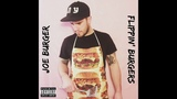Joe Burger - Type of Sht Flippin' Burgers EP