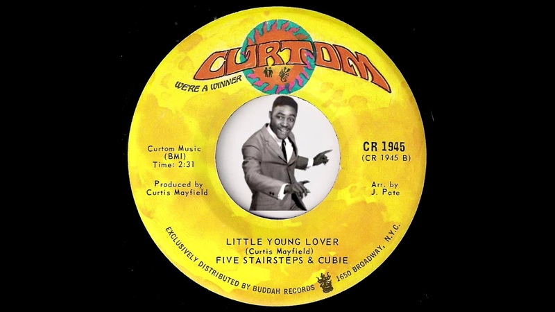 Five Stairsteps Cubie - Little Young Lover [Curtom] 1968 Northern Soul 45