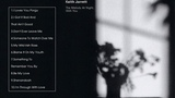 The Melody At Night, With You - Keith Jarrett Full Album 1999