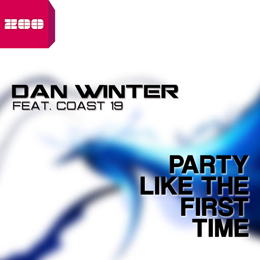 Dan Winter альбом Party Like the First Time (feat. Coast 19)