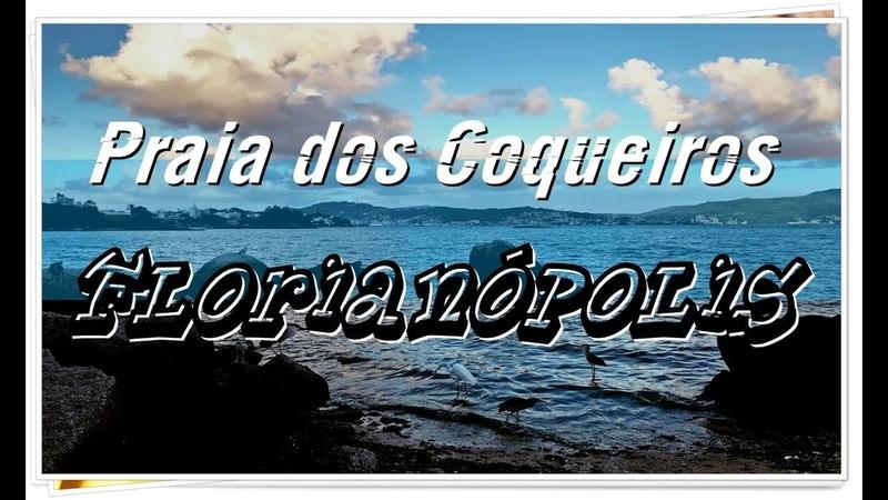 Florianópolis SC - Praia dos Coqueiros no Continente