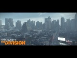 Tom Clancy's The Division - Трейлер для E3 2014
