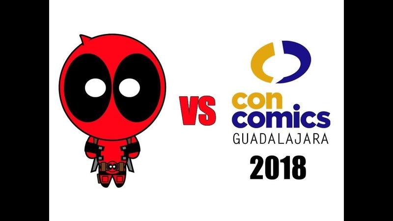 Deadpool vs ConComics Guadalajara 2018
