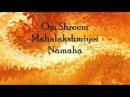 Om Shreem Mahalakshmiyei Namaha Mahalakshmi Mantra