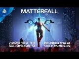 8 минут геймплея научной фантастики MatterFall от Housemarque