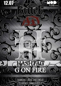 BLACK_АД x HASH TAG x G ON FIRE *CLUB MOD 12.07*