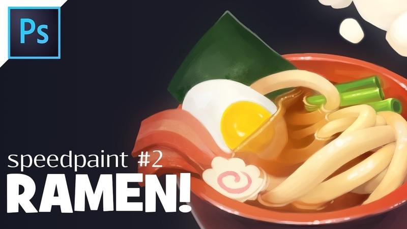 [РУС] Ramen Speedpaint (Photoshop)