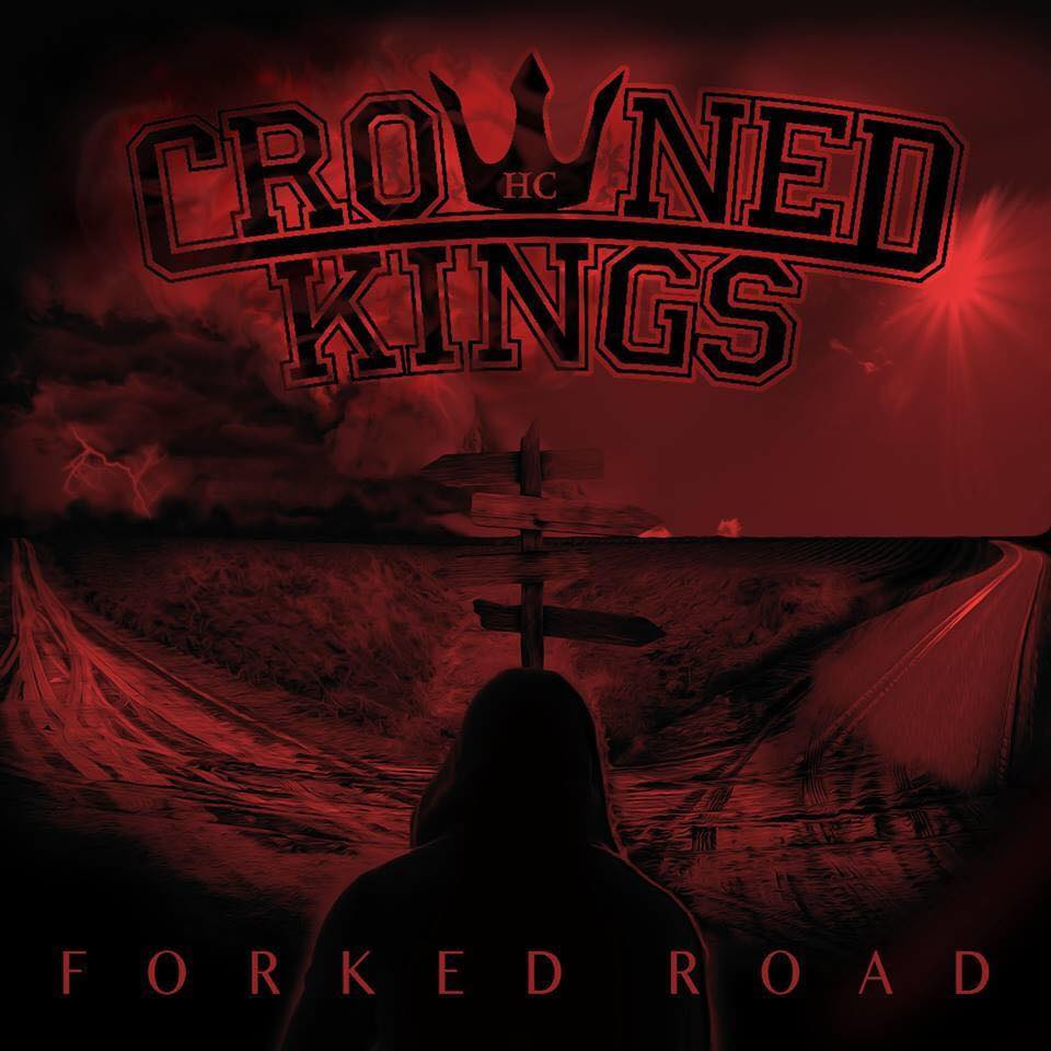 Crowned Kings - Forked Road (2015)
