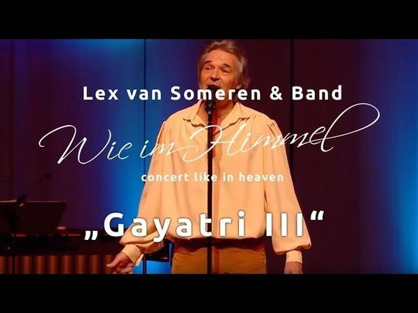 Gayatri III- Konzerte Wie im Himmel - Lex van Someren Band live - Ausschnitt