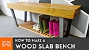 How to Make a Wood Slab Bench Woodworking Metalworking
