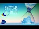 Systems In Blue - Melange Bleu (2017) [Full Album]
