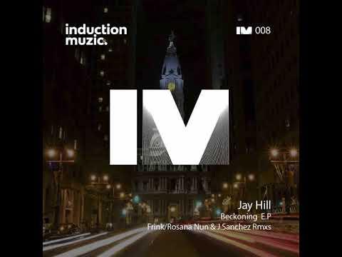 Jay Hill: Beckoning (Frink Remix)