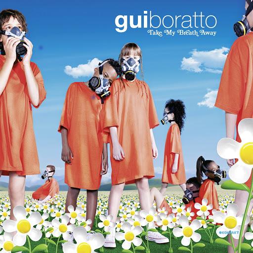 Gui Boratto альбом Take My Breath Away