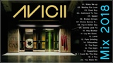 AVICII Mix 2018 - Best Of AVICII 2018