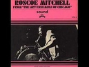 Roscoe Mitchell From The Art Ensemble Of Chicago Sound