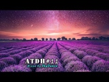 Addicted To Deep House - Best Deep House &amp Nu Disco Sessions Vol. #11 (Mixed by SkyDance)