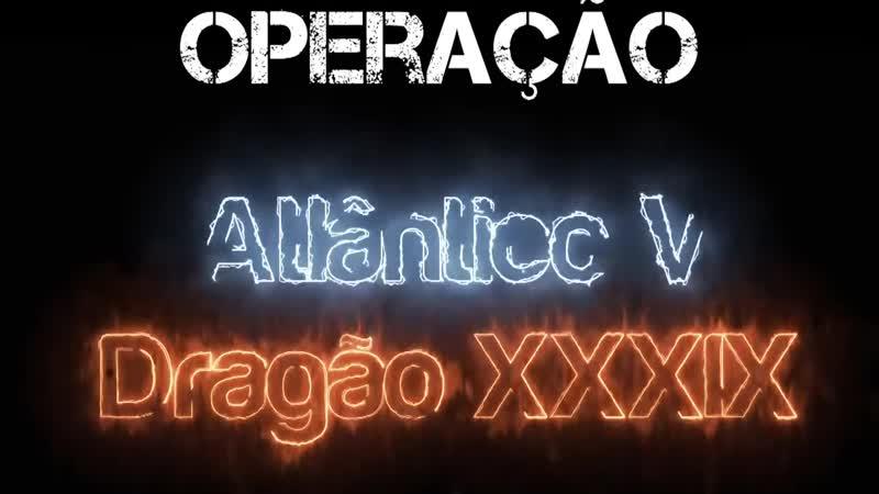 Clipe Operação Atlântico V Operação Dragão XXXIX. Marinha do Brasil