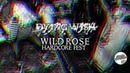 DYING WISH - WILD ROSE HARDCORE FEST 2018